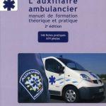 L'auxiliaire ambulancier -